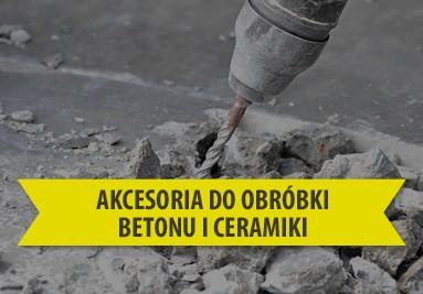 Akcesoria do obróbki betonu i ceramiki.